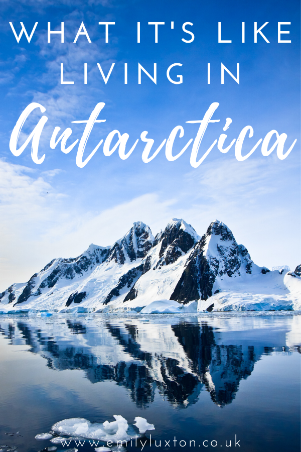 What it's Like Living and Working in Antarctica
