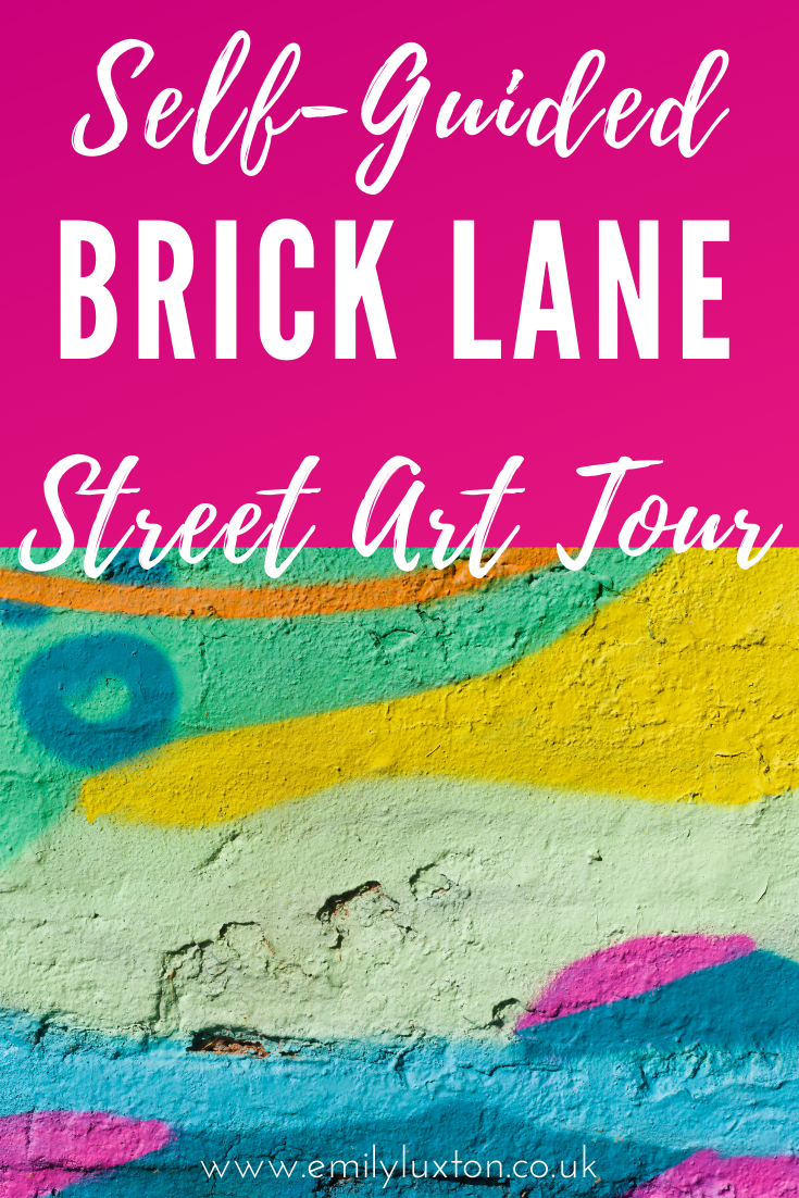 Self Guided Brick Lane Street Art Tour