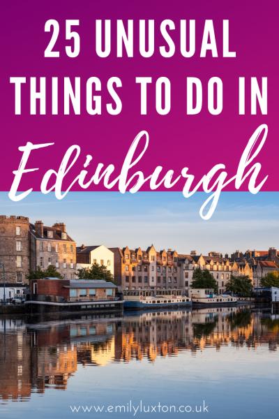 25 Unusual Things to do in Edinburgh
