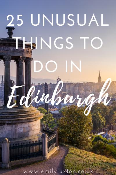 Unusual Things to do in Edinburgh