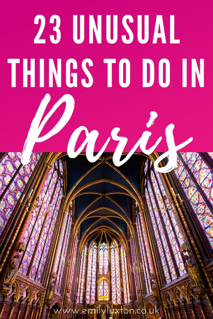 23 Unusual Things to do in Paris