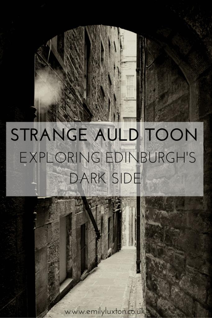 Edinburgh - A Strange Auld Toon