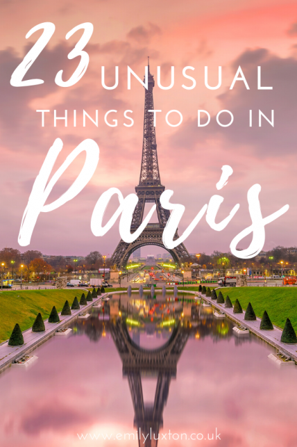 23 Unusual Things to do in Paris Off the Beaten Path