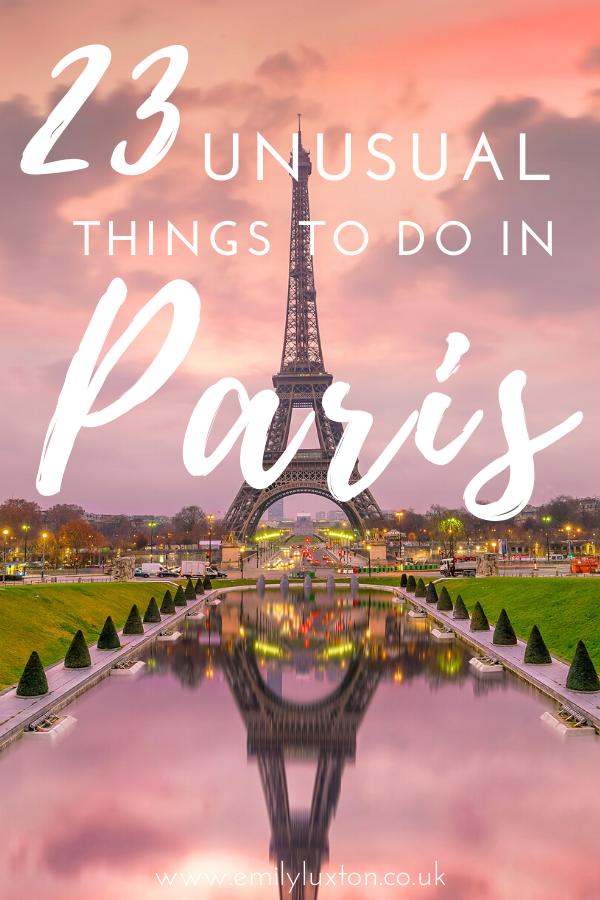 Unusual Things to do in Paris