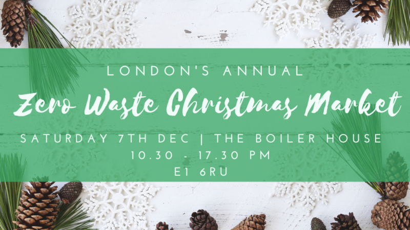 Zero Waste Christmas Market London