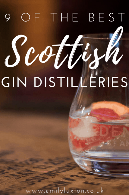 9 of the Best Gin Distilleries in Scotland