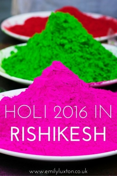 Celebrating Holi 2016 in Rishikesh, India