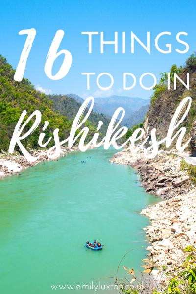 16 Things to do in Rishikesh