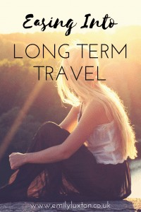 How to Ease Yourself into Longterm Travel