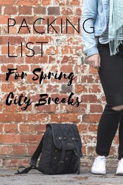 Spring City Break Packing List