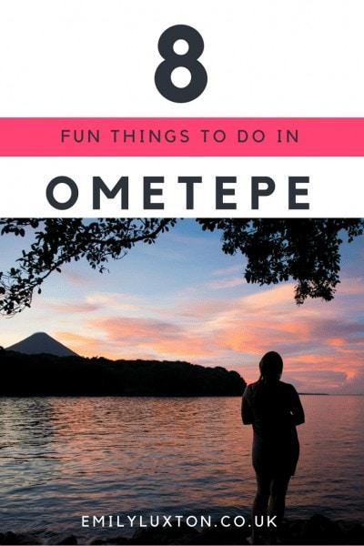 best things to do on Isla Ometepe Nicaragua