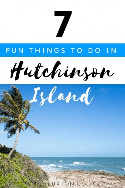 7 Fun Things to do in Hutchinson Island