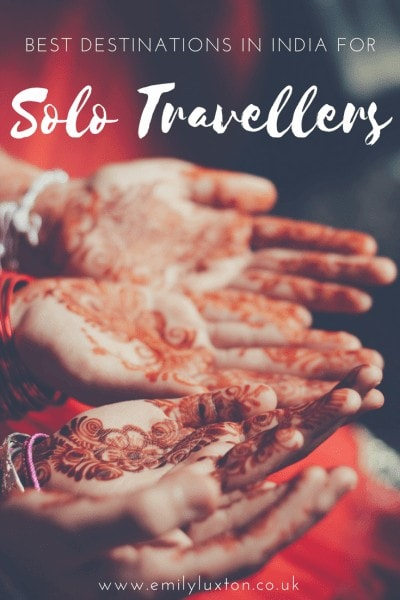 21 of the Best Destinations in India for Solo Female Travellers
