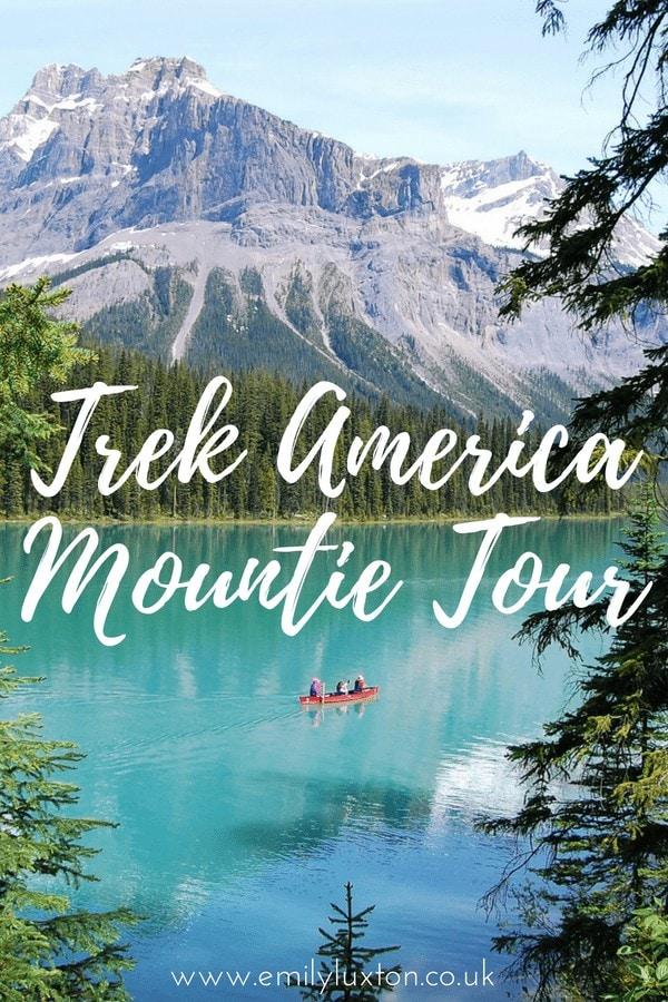 Trek America Mountie vlog