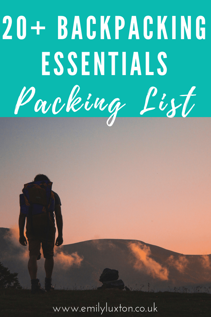 20+ Backpacking Essentials - The Ultimate Checklist