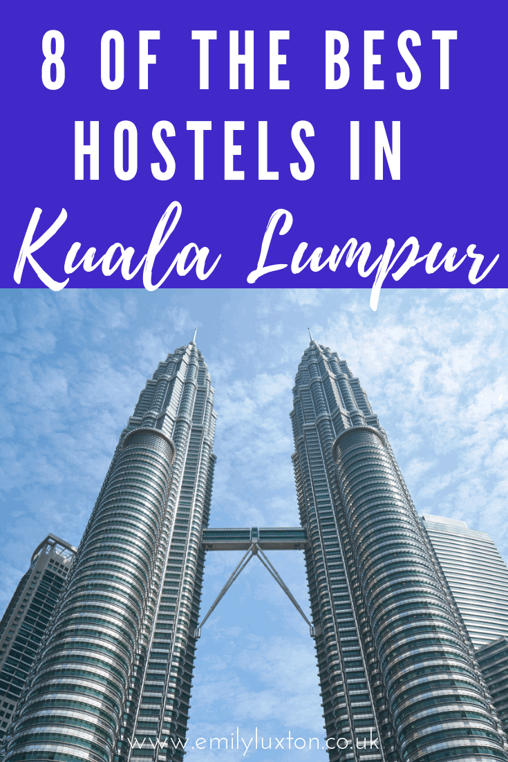 8 of the Very Best Hostels in Kuala Lumpur for 2021