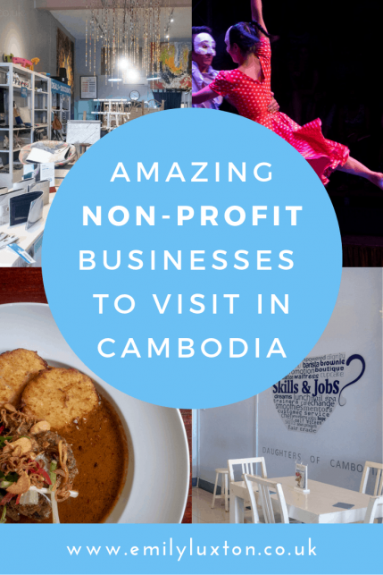 4 Amazing Non Profit Businesses in Cambodia to Restore Your Faith in Humanity