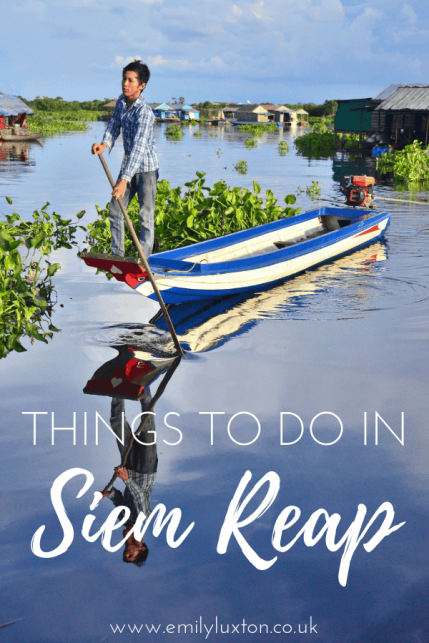 16 Awesome Things to do in Siem Reap - APART from Angkor Wat