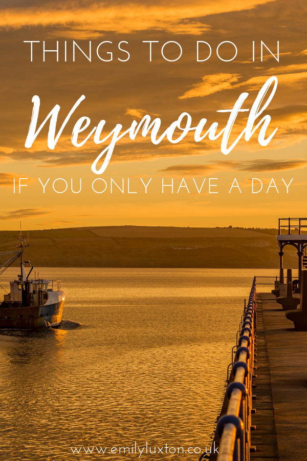Things to do in Weymouth if you only have one day