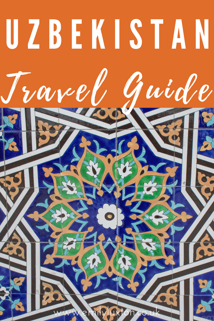 Uzbekistan Travel Guide and Suggested Itinerary