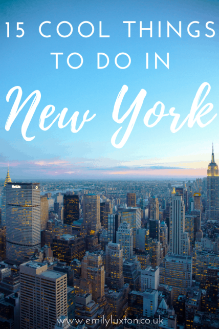 15 Really Cool Things to do in NYC
