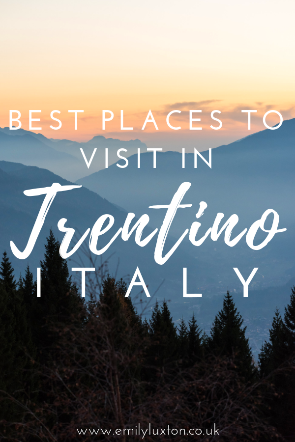Best Places to Visit in Trentino Italy