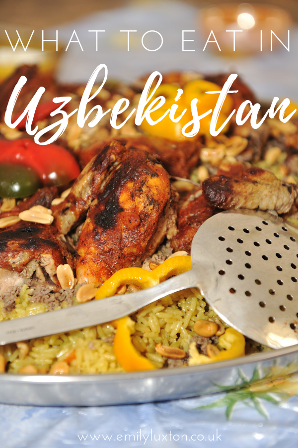What to Eat in Uzbekistan: 16 Dishes You Must Try