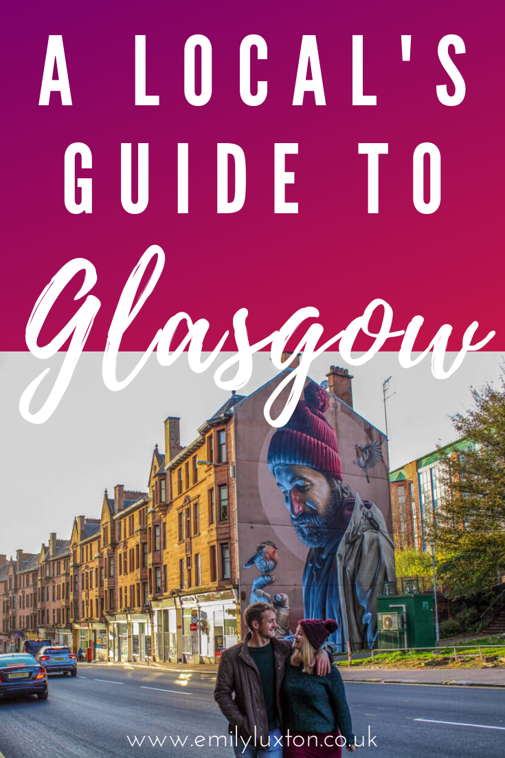 Local's Guide to Glasgow UK