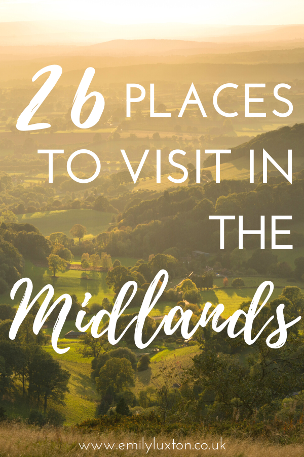 26 of the Best Places to Visit in the Midlands England