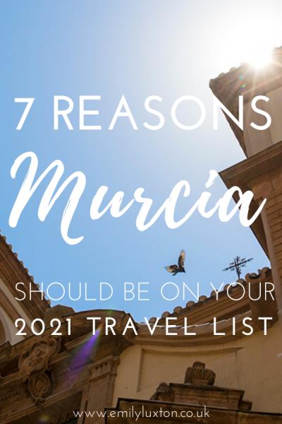 7 Reasons to Visit Murcia Spain