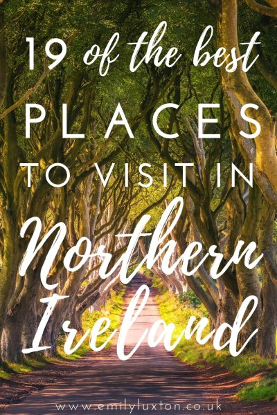 19 Amazing Places to Visit in Northern Ireland