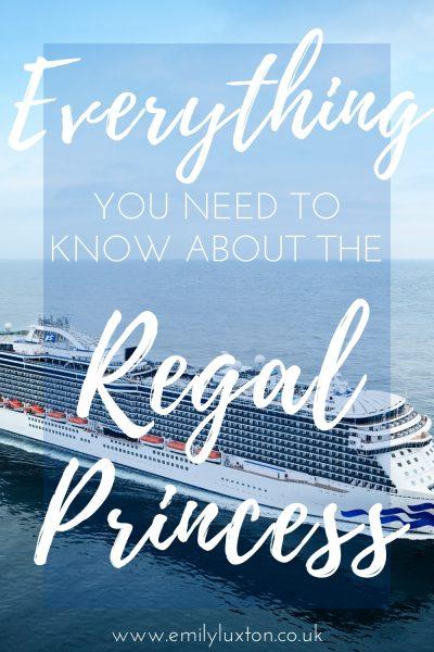 Regal Princess Ship Review